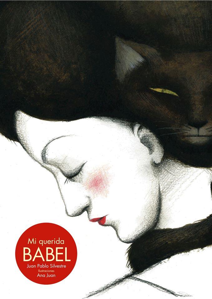 Mi Querida Babel, Mónica Hernández, Juan Pablo Silvestre, Ana Juan